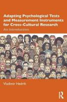 Adapting Psychological Tests and Measurement Instruments for Cross-Cultural   Research: An Introduction