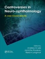 Controversies in Neuro-Ophthalmology