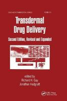 Transdermal Drug Delivery Systems: Revised and Expanded 2nd New edition