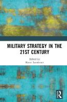 Military Strategy in the 21st Century