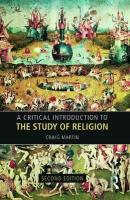 Critical Introduction to the Study of Religion 2nd New edition