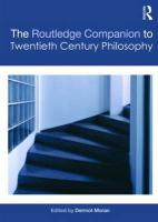 Routledge Companion to Twentieth Century Philosophy annotated edition