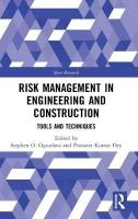 Risk Management in Engineering and Construction: Tools and Techniques