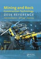 Mining and Rock Construction Technology Desk Reference: Rock Mechanics, Drilling & Blasting