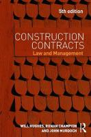 Construction Contracts: Law and Management 5th New edition