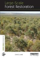 Large-Scale Forest Restoration