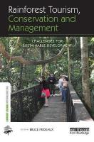 Rainforest Tourism, Conservation and Management: Challenges for Sustainable Development