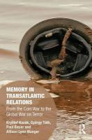 Memory in Transatlantic Relations: From the Cold War to the Global War on Terror