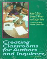 Creating Classrooms for Authors and Inquirers 2nd edition