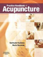 Practice Handbook of Acupuncture 3rd ed.