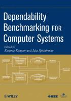 Dependability Benchmarking for Computer Systems: Networking Foundations illustrated edition