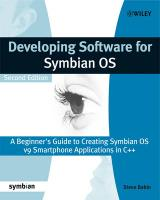 Developing Software for Symbian OS: A Beginner's Guide to Creating Symbian OS V9 Smartphone Applications in Cplusplus 2nd Edition