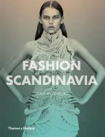 Fashion Scandinavia: Contemporary Cool