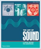 Art of Sound: A Visual History for Audiophiles