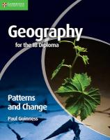 Geography for the IB Diploma Patterns and Change 2nd Revised edition, Geography for the IB Diploma Patterns and Change