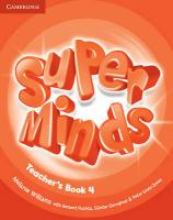 Super Minds Level 4 Teacher's Book Teacher's edition