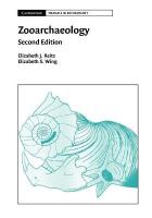 Zooarchaeology 2nd Revised edition, Zooarchaeology
