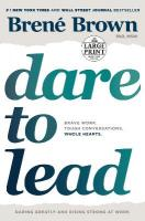 Dare to Lead: Brave Work. Tough Conversations. Whole Hearts. Large type / large print edition