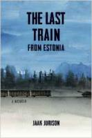 Last Train from Estonia