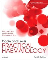 Dacie and Lewis Practical Haematology 12th Revised edition