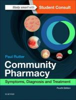 Community Pharmacy: Symptoms, Diagnosis and Treatment 4th Revised edition