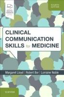 Clinical Communication Skills for Medicine 4th Revised edition