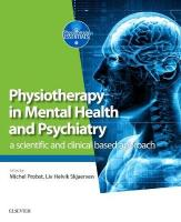 Physiotherapy in Mental Health and Psychiatry: a scientific and clinical based approach