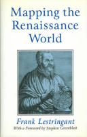 Mapping the Renaissance World: The Geographical Imagination in the Age of Discovery