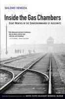 Inside the GAS Chambers - Eight Months in the     Sonderkommando of Auschwitz: Eight Months in the Sonderkommando of Auschwitz