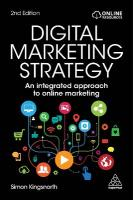 Digital Marketing Strategy: An Integrated Approach to Online Marketing 2nd Revised edition