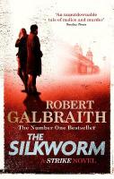Silkworm: Cormoran Strike Book 2