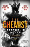 Chemist: The compulsive, action-packed new thriller from the author of Twilight