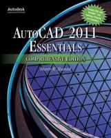Autocad� 2011 Essentials Comprehensive Edition Comprehensive ed