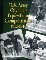 U.S. Army Olympic Equestrian Competitions 1912-1948