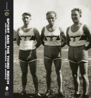 Sport and the Third Reich: History, Uniforms, Insignia, and Awards