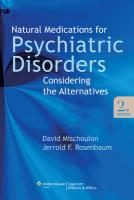 Natural Medications for Psychiatric Disorders: Considering the Alternatives 2nd edition