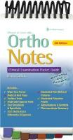 Ortho Notes 4e: Clinical Examination Pocket Guide 4th edition