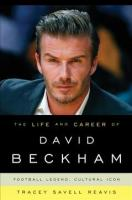 Life and Career of David Beckham: Football Legend, Cultural Icon