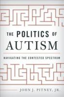 Politics of Autism: Navigating The Contested Spectrum