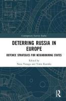 Deterring Russia in Europe: Defence Strategies for Neighbouring States