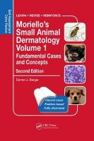 Moriello's Small Animal Dermatology, Fundamental Cases and Concepts: Self-Assessment Color Review 2nd New edition