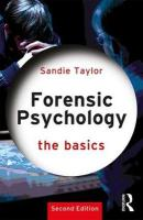 Forensic Psychology: The Basics 2nd New edition