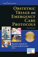 Obstetric Triage and Emergency Care Protocols 2nd Revised edition