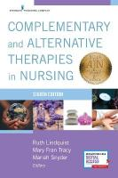 Complementary & Alternative Therapies in Nursing 8th Revised edition