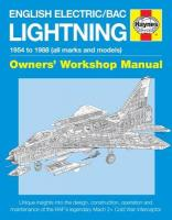 English Electric/BAC Lightning Manual: 1954 to 1988 (All Marks and Models)