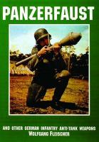 Panzerfaust: And Other German Infantry Anti-tank Weapons illustrated edition