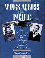 Wings Across the Pacific: The Courageous Aviators Who Challenged and Conquered the Greatest Ocean New edition