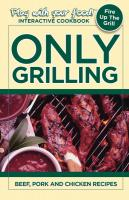 Only Grilling