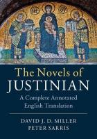 Novels of Justinian: A Complete Annotated English Translation