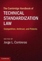 Cambridge Handbook of Technical Standardization Law: Competition, Antitrust, and Patents